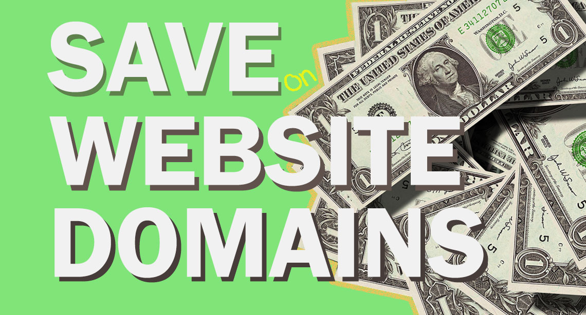 Save Money on Website Domains